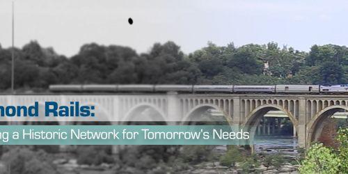 Richmond Rails: Adapting a Historic Network for Tomorrow's Needs